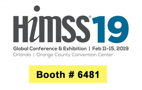 HIMSS 2019 | Health IT Conference | FEB 11 – 15 | Booth # 6481 | Orlando, FL