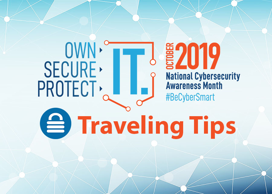 Traveling Tips Cybersecurity Awareness