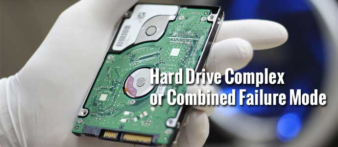 Hard Drive Complex or Combined Failure Mode