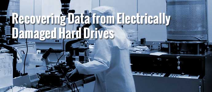 Recovering Data from Electrically Damaged Hard Drives