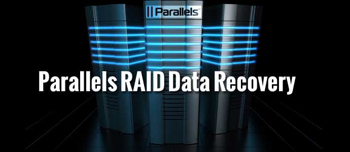 Parallels RAID Data Recovery
