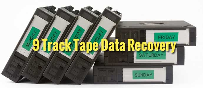 9 Track Tape Data Recovery