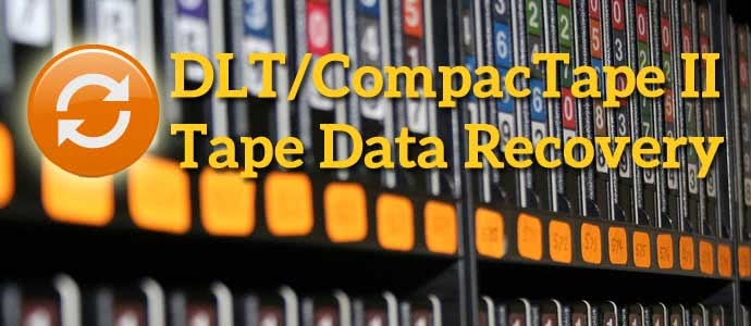 DLT/CompacTape II Tape Data Recovery