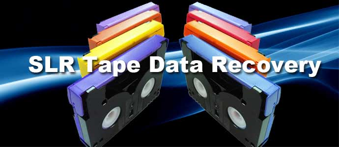SLR Tape Data Recovery