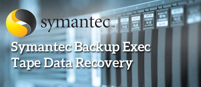 Symantec Backup Exec Tape Data Recovery