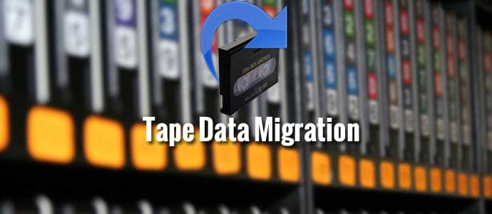 Tape Data Migration Services