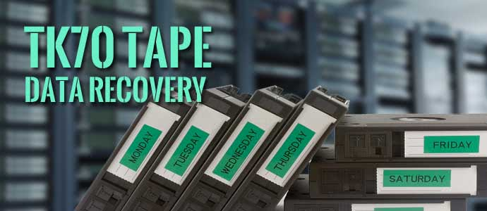 TK70 Tape Data Recovery